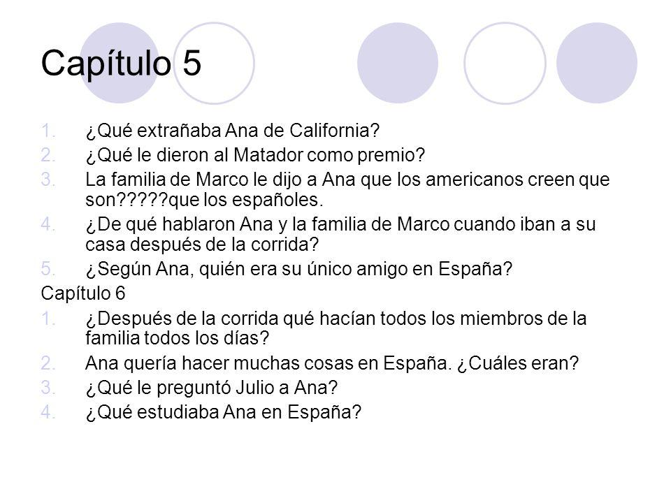 Capítulo 5 ¿Qué extrañaba Ana de California