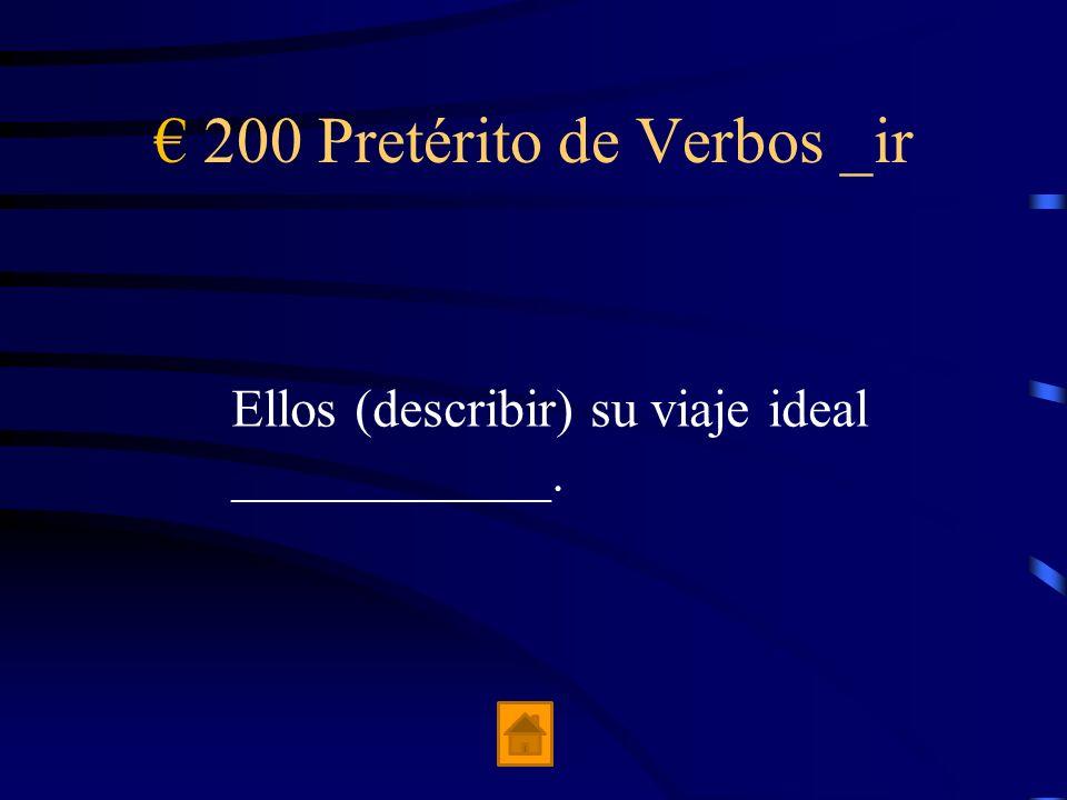 € 200 Pretérito de Verbos _ir