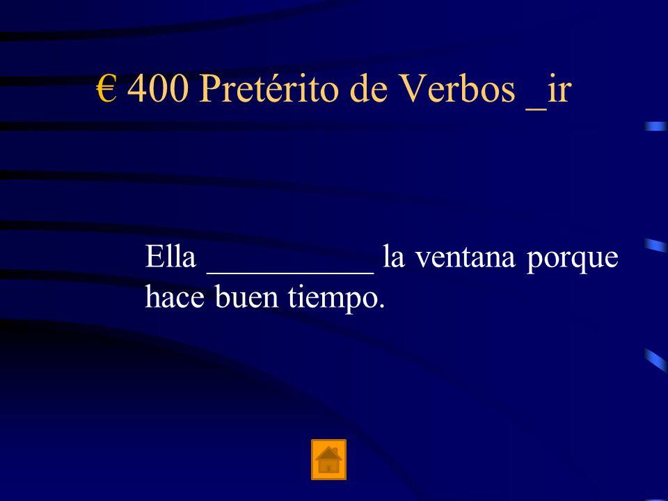 € 400 Pretérito de Verbos _ir