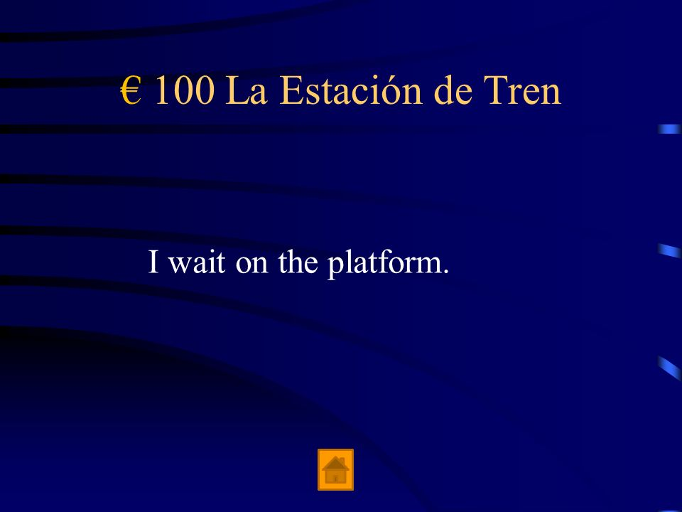 € 100 La Estación de Tren I wait on the platform.
