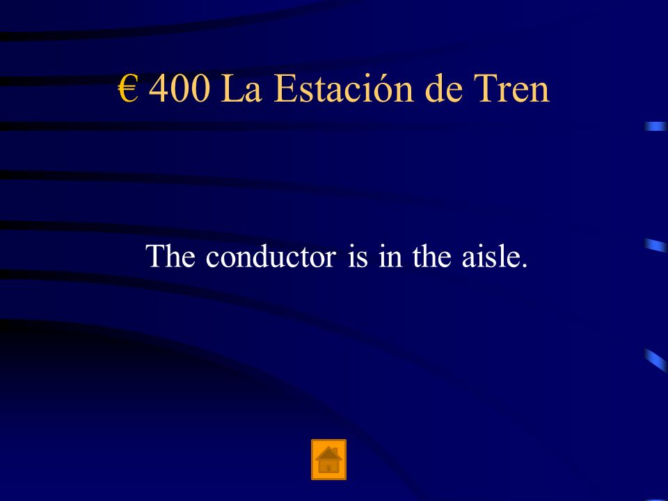 € 400 La Estación de Tren The conductor is in the aisle.