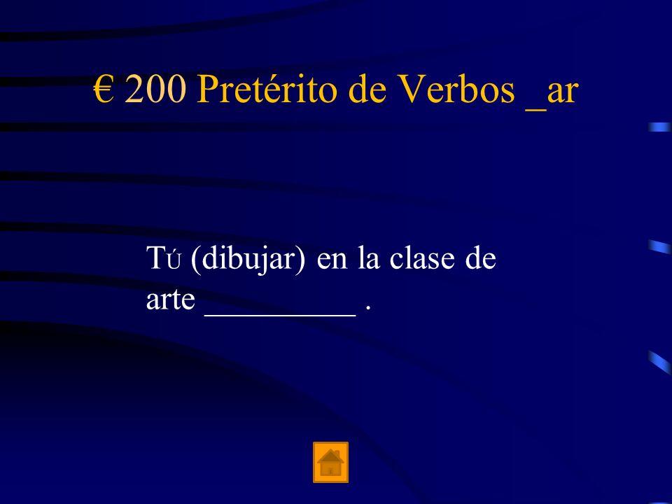 € 200 Pretérito de Verbos _ar