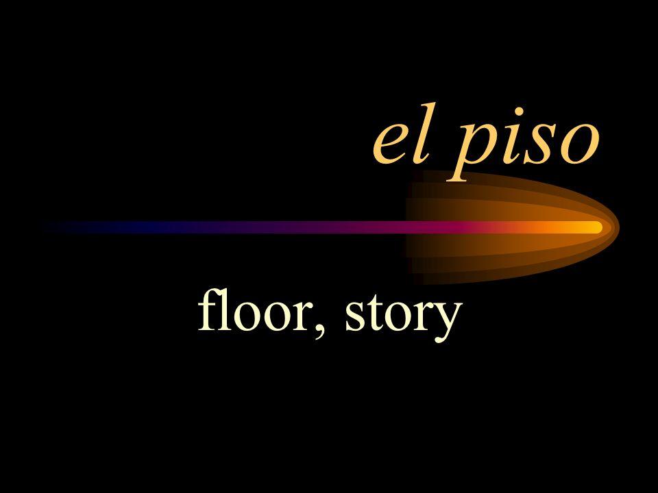 el piso floor, story