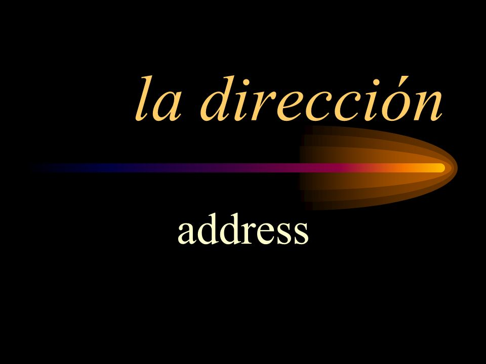 la dirección address