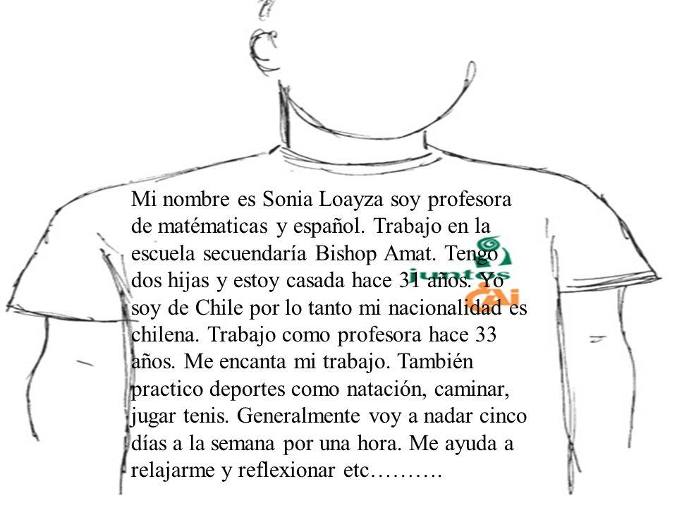 Mi nombre es Sonia Loayza soy profesora de matématicas y español