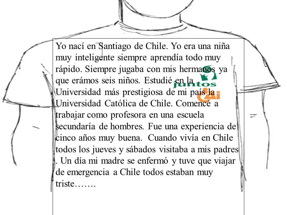 Yo nací en Santiago de Chile