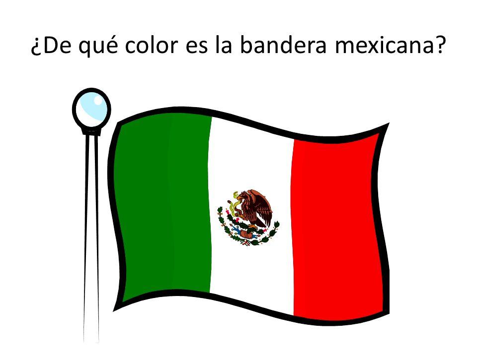 ¿De qué color es la bandera mexicana