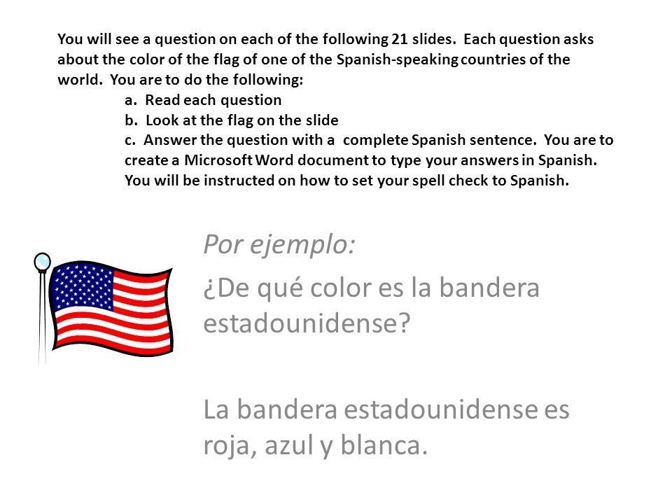¿De qué color es la bandera estadounidense