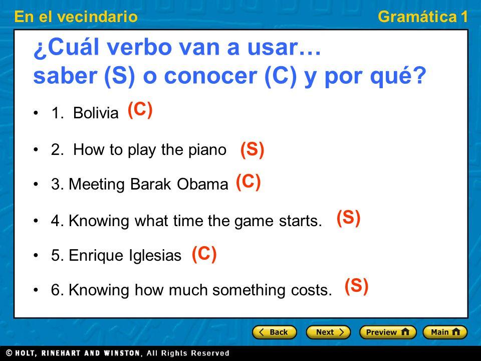 ¿Cuál verbo van a usar… saber (S) o conocer (C) y por qué