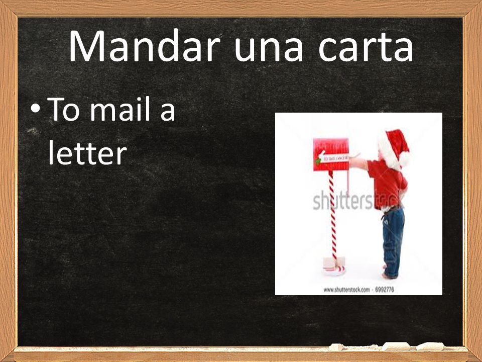 Mandar una carta To mail a letter