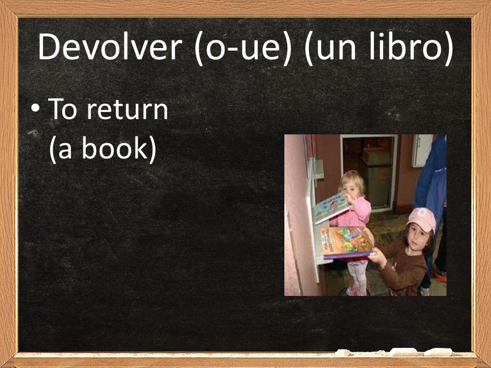 Devolver (o-ue) (un libro)
