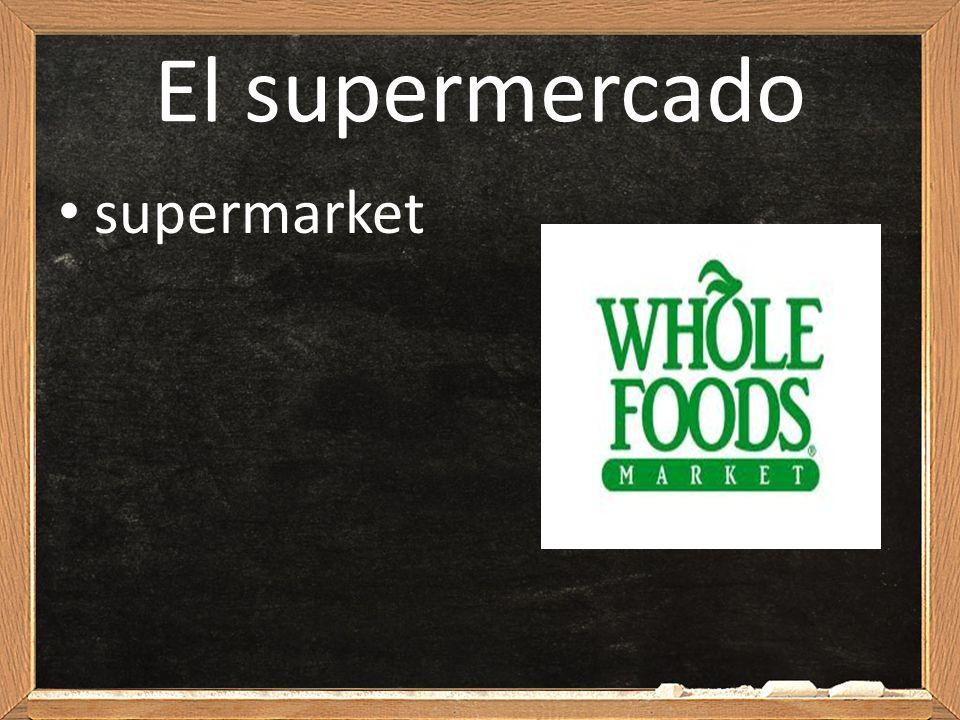 El supermercado supermarket
