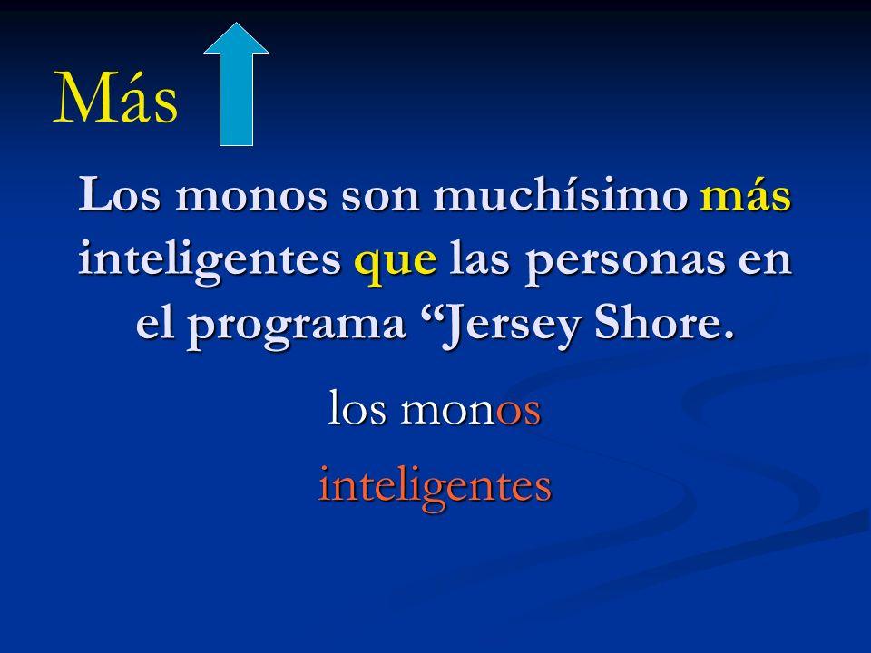 los monos inteligentes