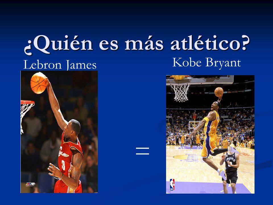 ¿Quién es más atlético Kobe Bryant Lebron James =