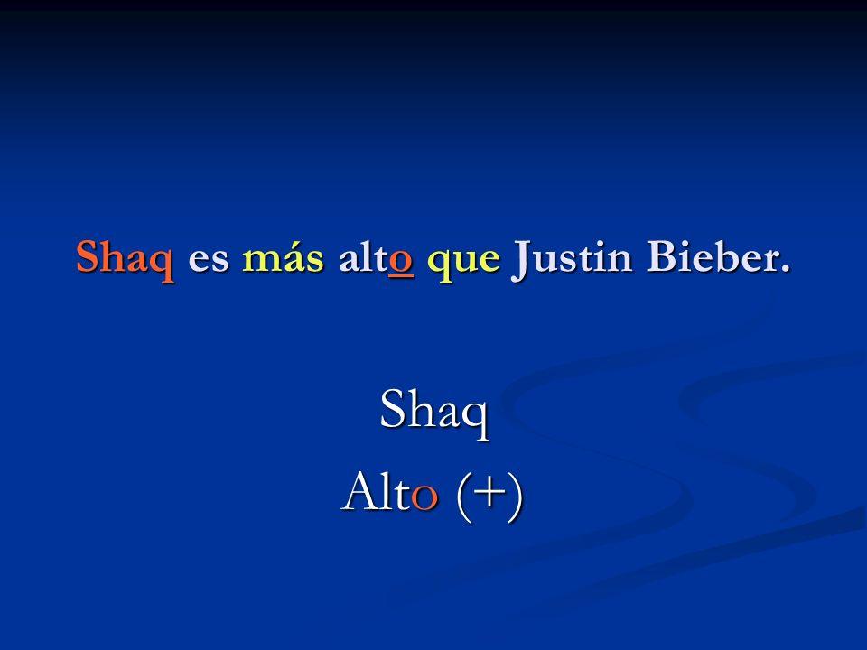 Shaq es más alto que Justin Bieber.