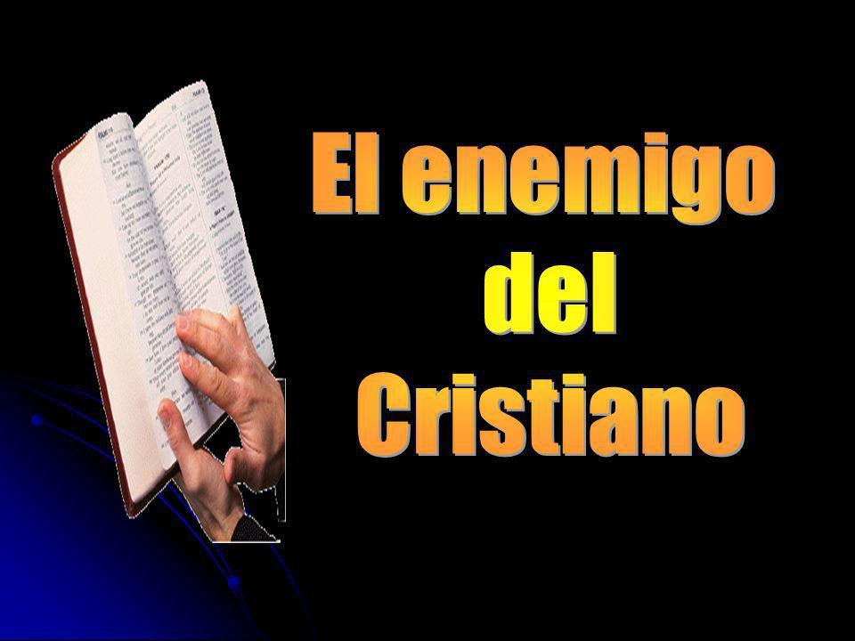 El enemigo del Cristiano