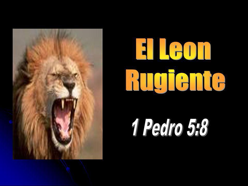 El Leon Rugiente 1 Pedro 5:8