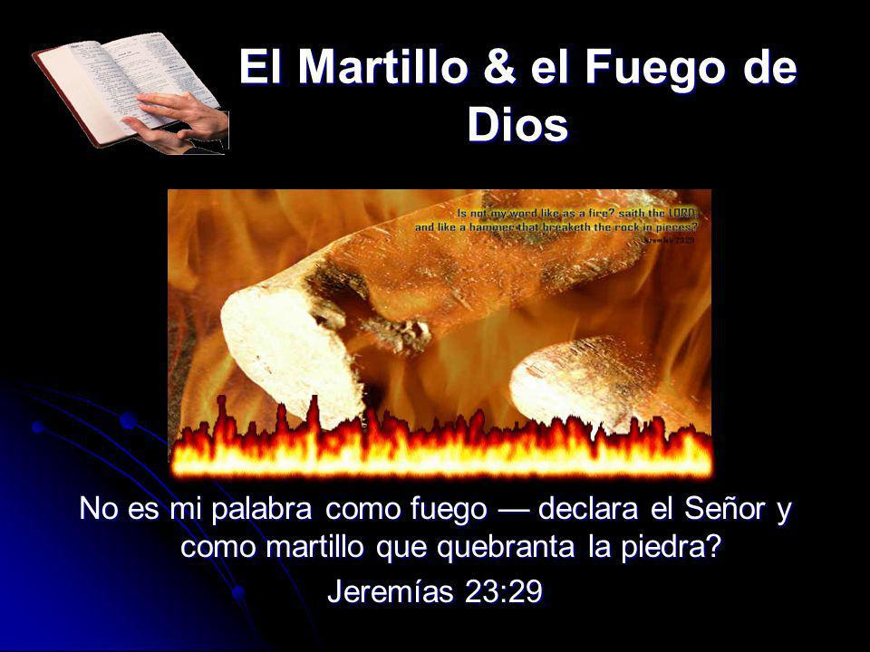 El Martillo & el Fuego de Dios