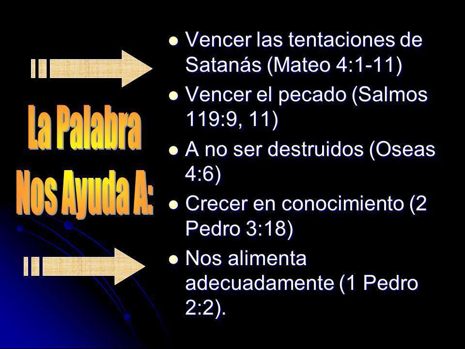 Vencer las tentaciones de Satanás (Mateo 4:1-11)
