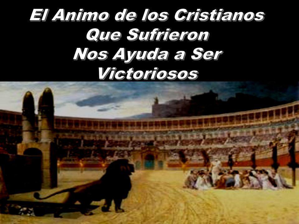 El Animo de los Cristianos