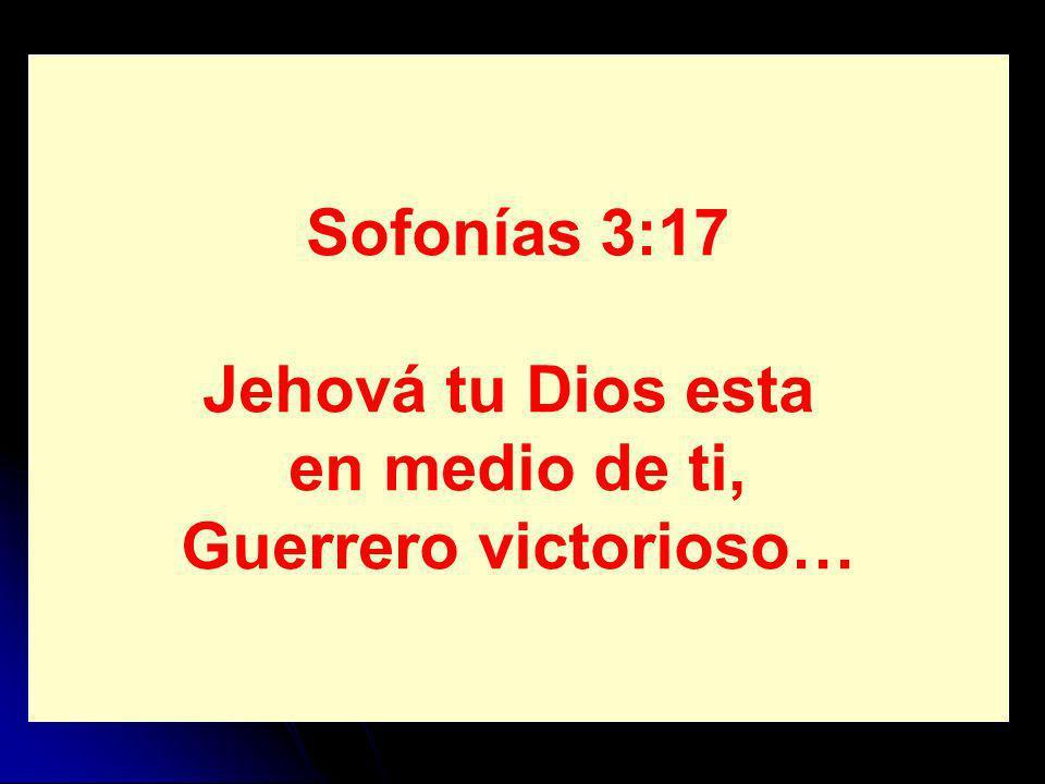 Jehova Dios es mi fortaleza…