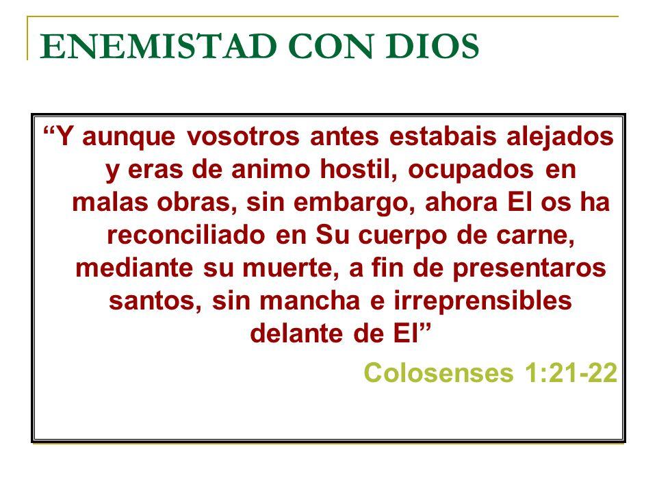 ENEMISTAD CON DIOS