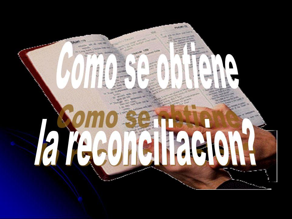 Como se obtiene la reconciliacion