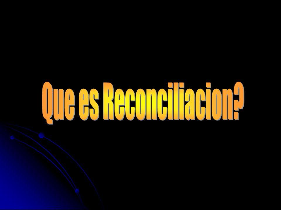 Que es Reconciliacion