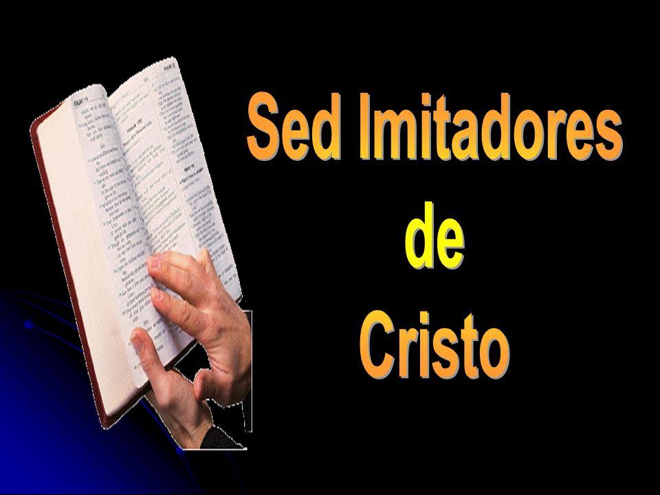 Sed Imitadores de Cristo