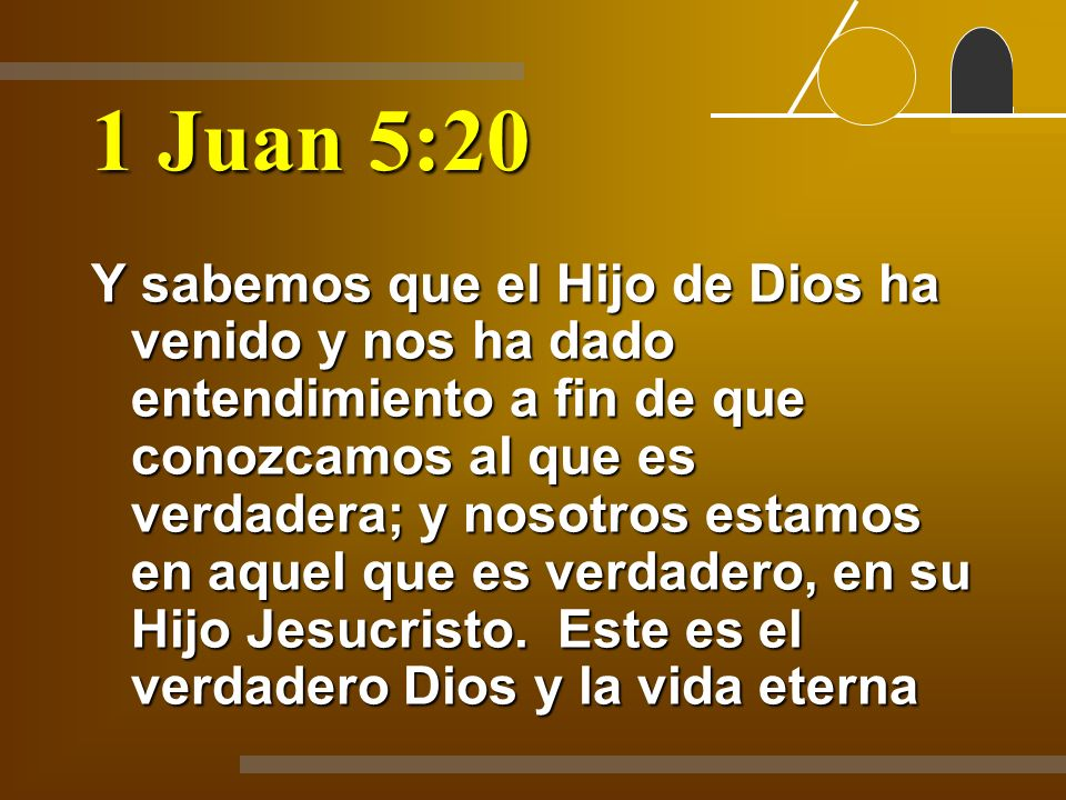 1 Juan 5:20