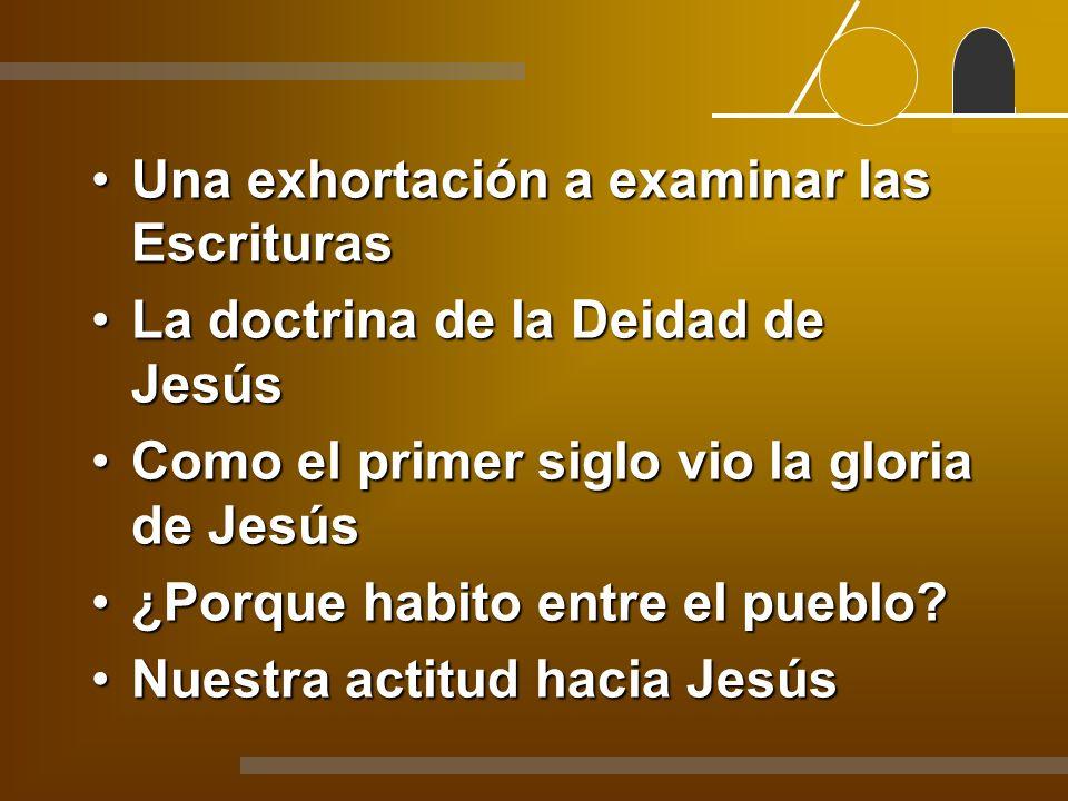 Una exhortación a examinar las Escrituras