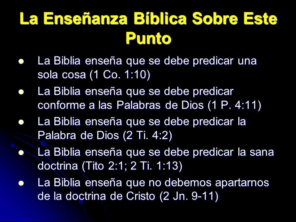 La Enseñanza Bíblica Sobre Este Punto