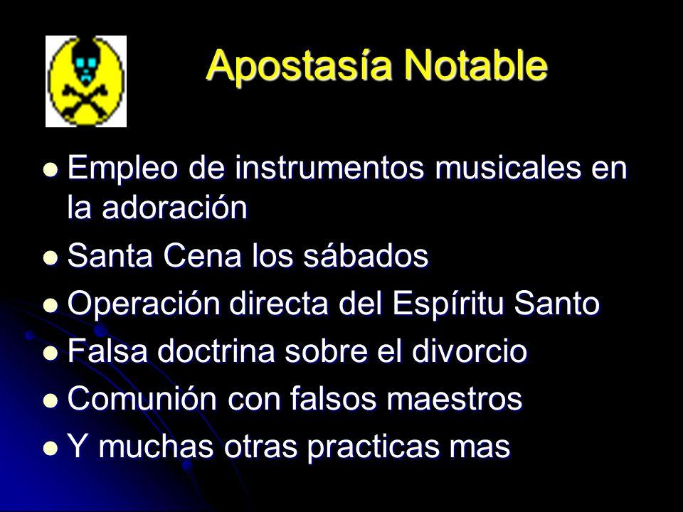 Apostasía Notable Empleo de instrumentos musicales en la adoración
