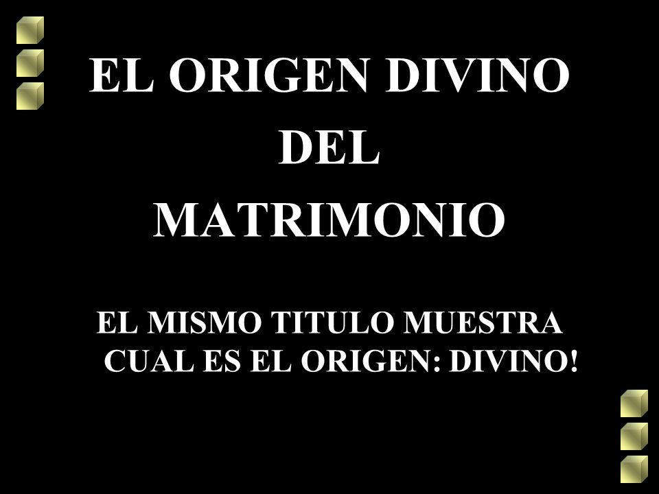 EL MISMO TITULO MUESTRA CUAL ES EL ORIGEN: DIVINO!