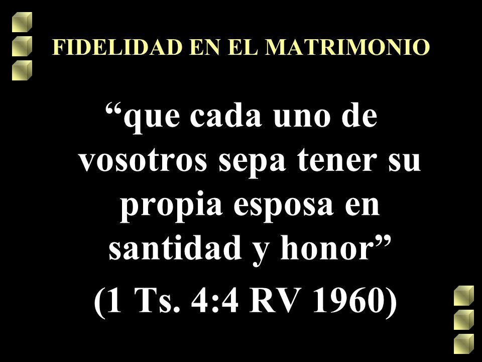 FIDELIDAD EN EL MATRIMONIO