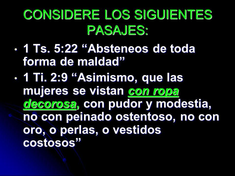 CONSIDERE LOS SIGUIENTES PASAJES: