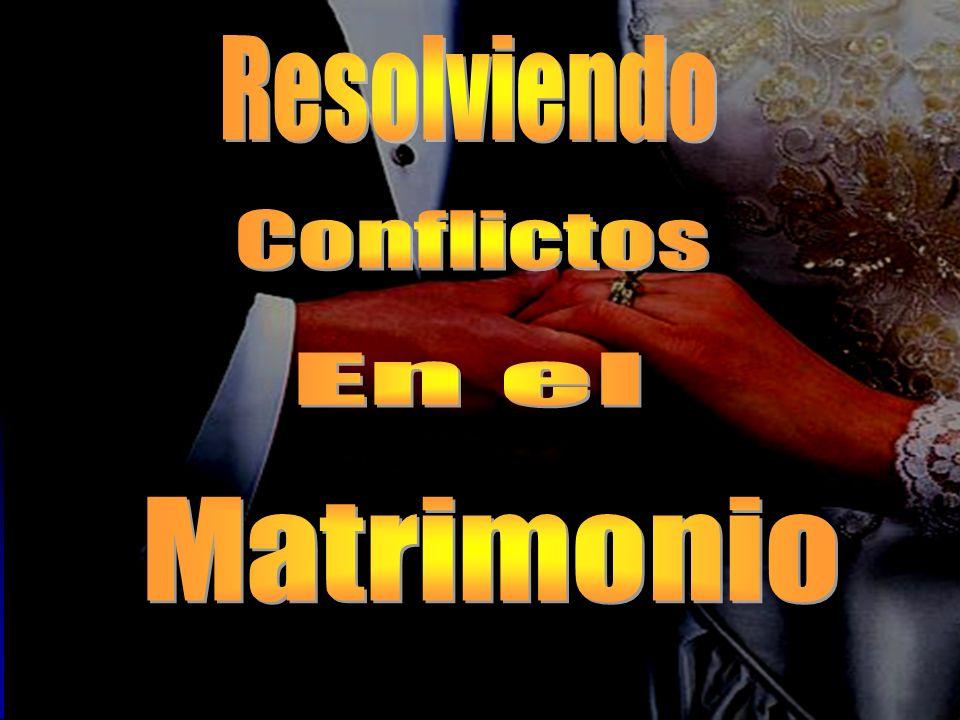 Resolviendo Conflictos En el Matrimonio