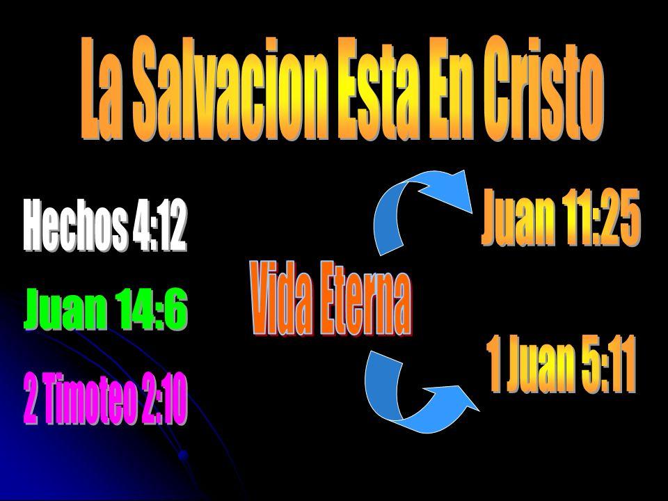 La Salvacion Esta En Cristo