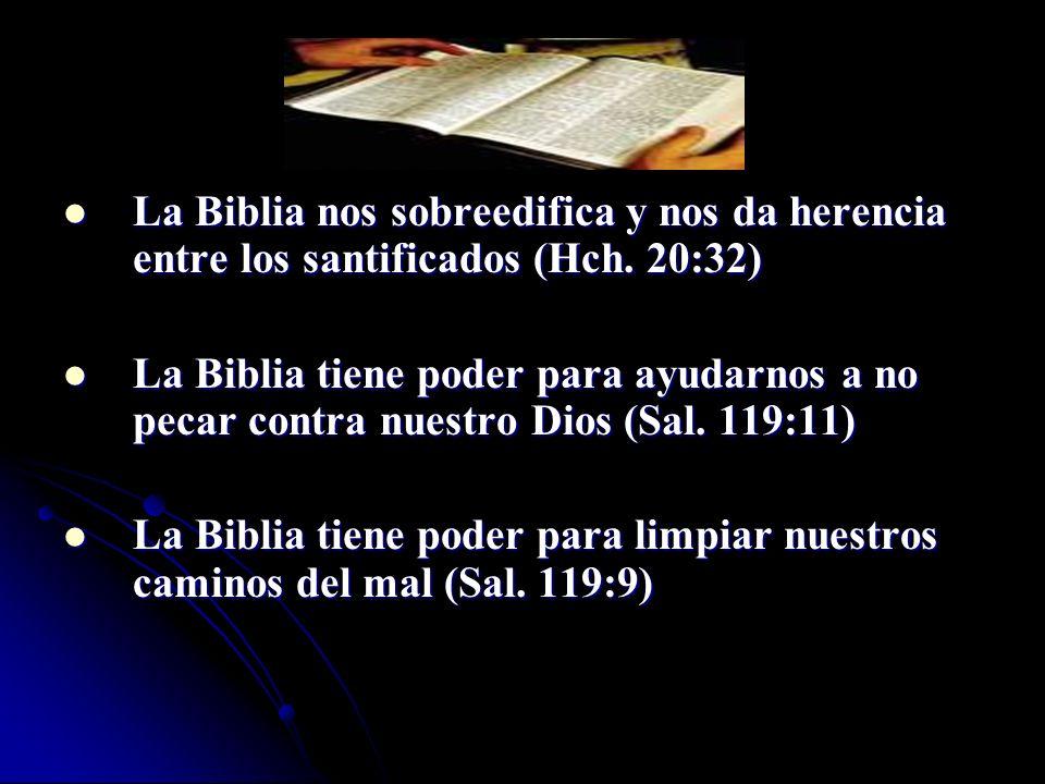 La Biblia nos sobreedifica y nos da herencia entre los santificados (Hch. 20:32)