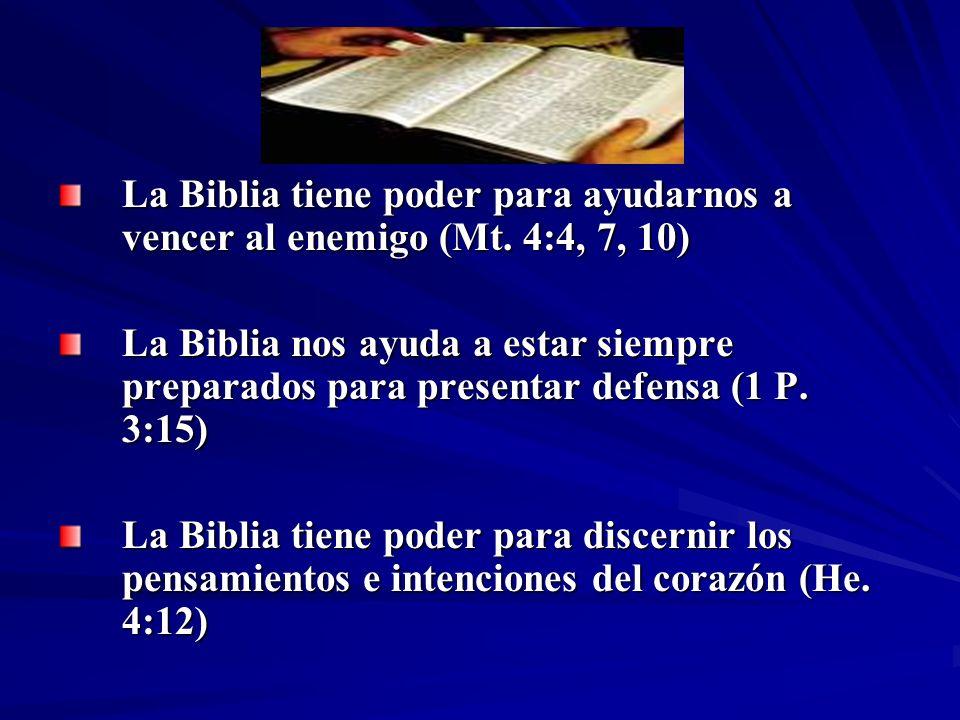 La Biblia tiene poder para ayudarnos a vencer al enemigo (Mt