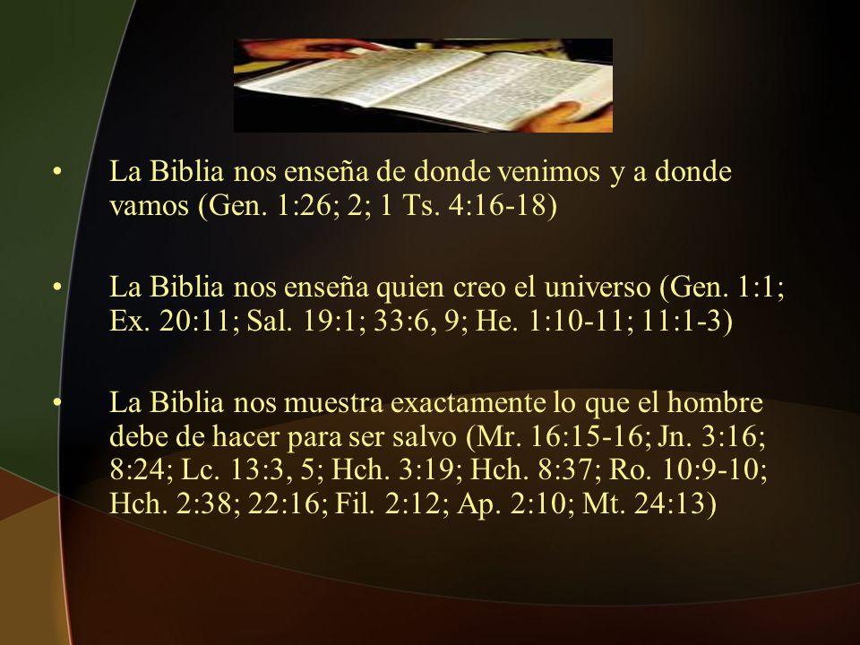 La Biblia nos enseña de donde venimos y a donde vamos (Gen