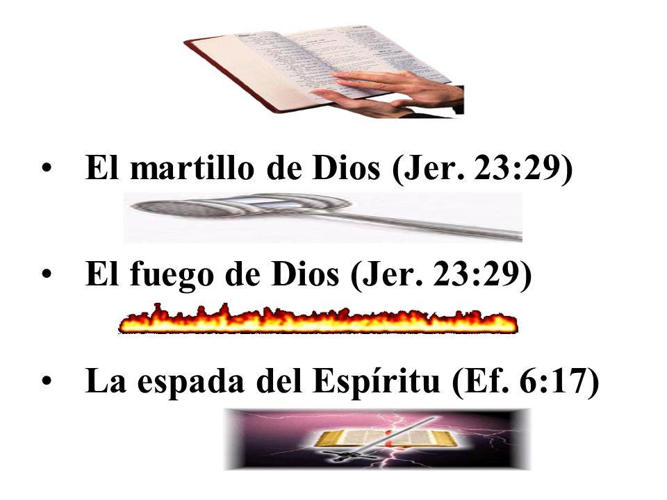 El martillo de Dios (Jer. 23:29)