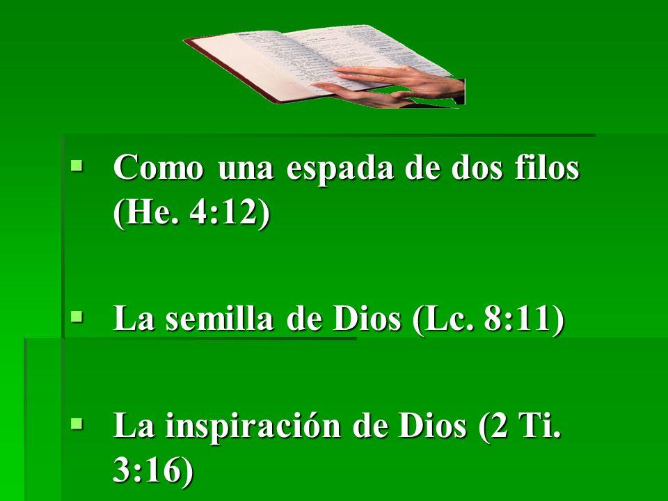 Como una espada de dos filos (He. 4:12)