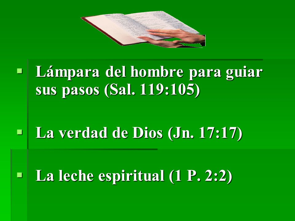 Lámpara del hombre para guiar sus pasos (Sal. 119:105)