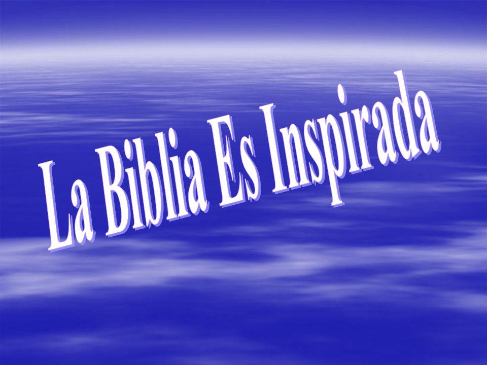 La Biblia Es Inspirada