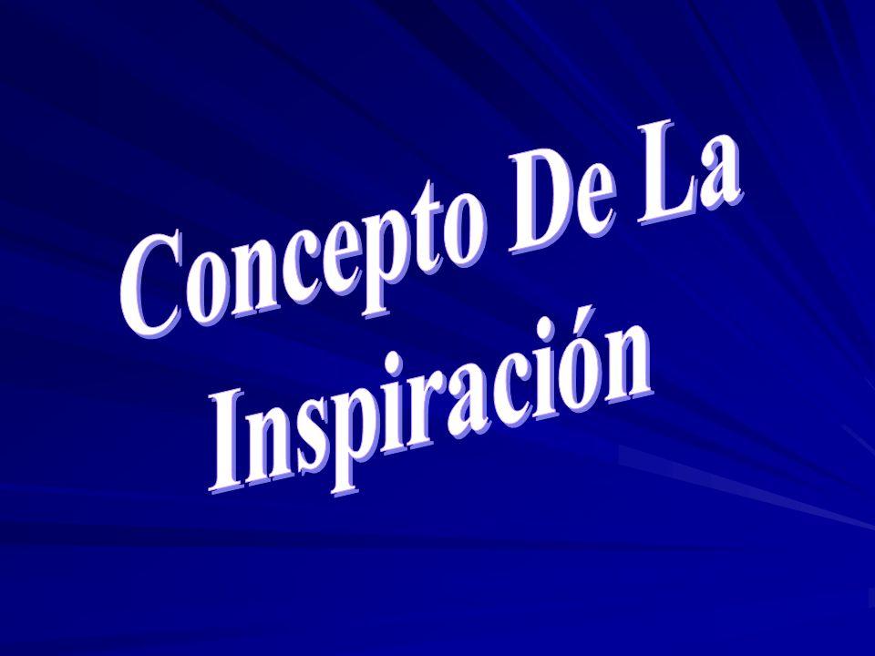 Concepto De La Inspiración
