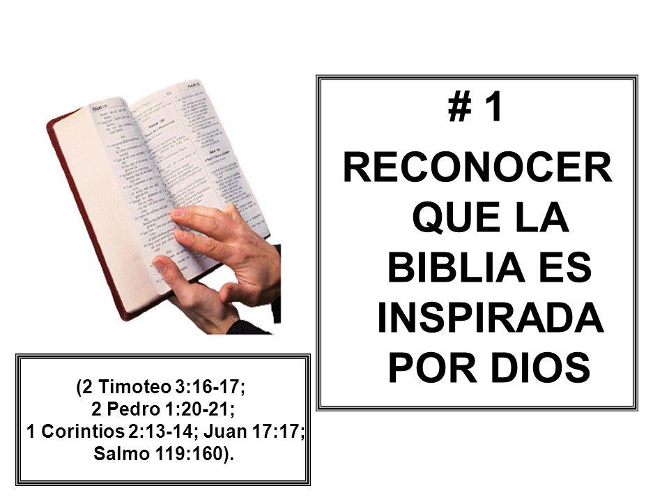 RECONOCER QUE LA BIBLIA ES INSPIRADA POR DIOS