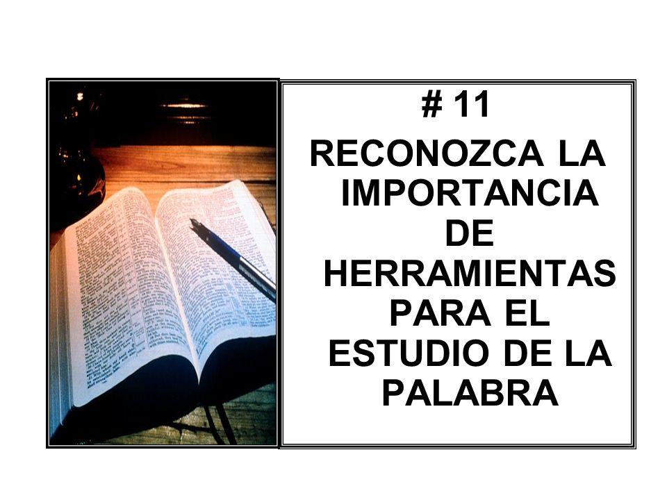RECONOZCA LA IMPORTANCIA DE HERRAMIENTAS PARA EL ESTUDIO DE LA PALABRA
