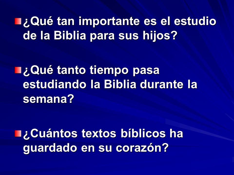 ¿Qué tan importante es el estudio de la Biblia para sus hijos