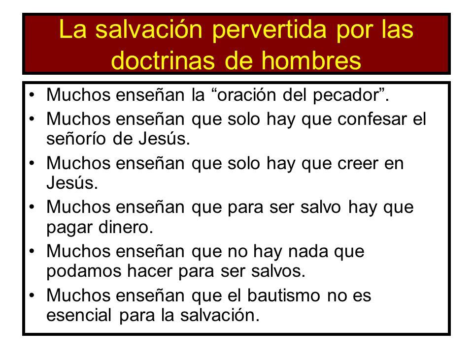 La salvación pervertida por las doctrinas de hombres